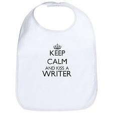 Keep calm and kiss a Writer Bib
