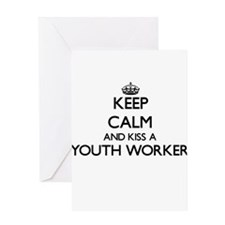 Keep calm and kiss a Youth Worker Greeting Cards