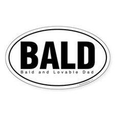 Bald and Lovable Dad Oval Decal
