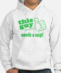 This Guy Needs a Nap Hoodie