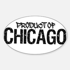 Product of Chicago, IL! Decal