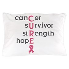 Cancer Survivor Pillow Case
