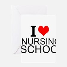 I Love Nursing School Greeting Cards