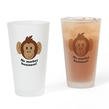No Monkey Business Drinking Glass