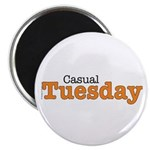 Casual Tuesday Orange Work At Home Magnet