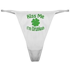 Kiss Me I'm Drunkish Classic Thong