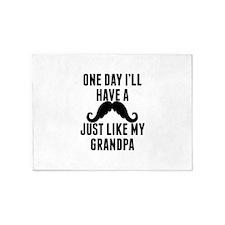 Mustache Just Like My Grandpa 5'x7'Area Rug