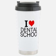 I Love Dental School Travel Mug