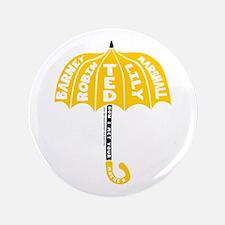 "HIMYM Umbrella 3.5"" Button"