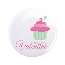 """My Valentine 3.5"""" Button"""