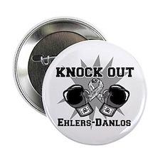 """Knock Ehlers Danlos 2.25"""" Button"""