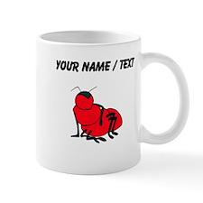 Custom Red Ant Mugs