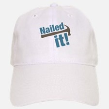Nailed It Baseball Baseball Cap