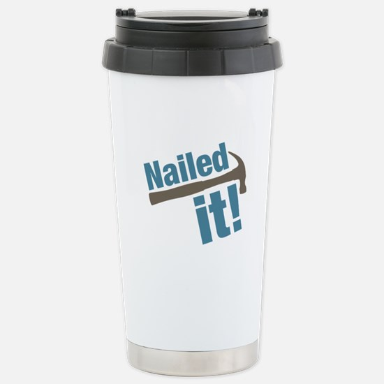 Nailed It Stainless Steel Travel Mug