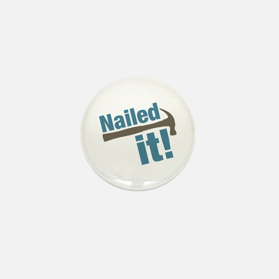 Nailed It Mini Button