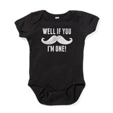 Well If You Mustache Im One Baby Bodysuit