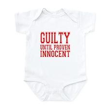 Guilty Until Proven Innocent Infant Bodysuit