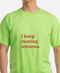 Hearing Invoices T-Shirt