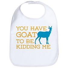 Goat Kidding Me Bib