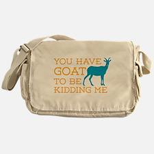 Goat Kidding Me Messenger Bag