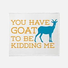 Goat Kidding Me Throw Blanket