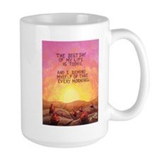 The Best Day is TODAY ! Mugs