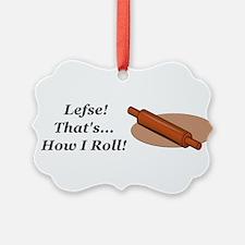 Lefse How I Roll Ornament