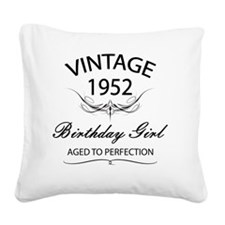 Vintage 1952 Birthday Girl Ag Square Canvas Pillow