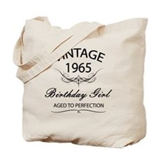 Vintage 1965 Birthday Girl Aged To Perfec Tote Bag