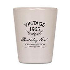 Vintage 1965 Birthday Girl Aged To Perf Shot Glass