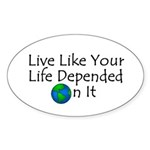Live Like Your Life Depended Oval Sticker