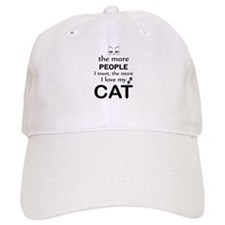 The More People I Meet The More I Love My Cat Baseball Cap