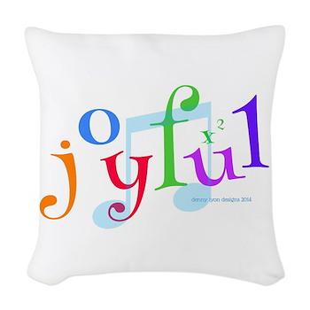 Joyful X 2 Woven Throw Pillow