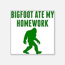 Bigfoot Ate My Homework Sticker