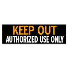 Keep Out - Authorized Use Only sticker
