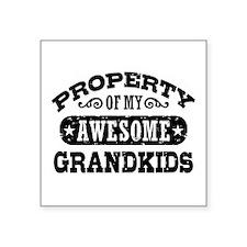"Property of my Grandkids Square Sticker 3"" x 3"""