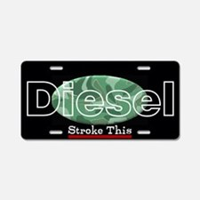 Stroke This Diesel Aluminum License Plate
