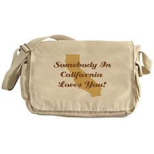 Somebody In California Loves You Messenger Bag