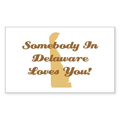 Somebody In Delaware Loves You Sticker (Rectangle)