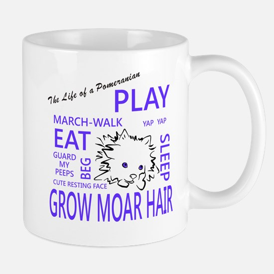 Life Of A Pomeranian Mugs