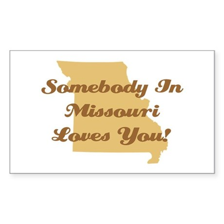 Somebody In Missouri Loves You Sticker (Rectangle)