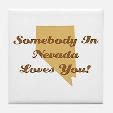 Somebody In Nevada Loves You Tile Coaster