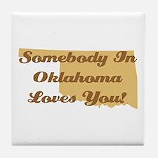 Somebody In Oklahoma Loves You Tile Coaster