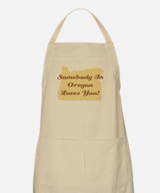 Somebody In Oregon Loves You Apron