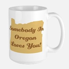 Somebody In Oregon Loves You Large Coffee Mug