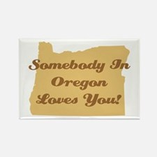Somebody In Oregon Loves You Rectangle Magnet