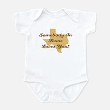 Somebody In Texas Loves You Infant Bodysuit
