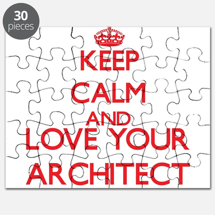 Keep Calm and love your Architect Puzzle