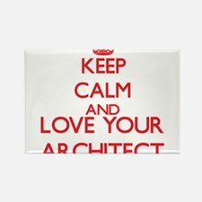 Keep Calm and love your Architect Magnets