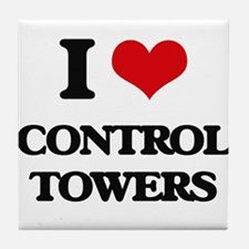 I love Control Towers Tile Coaster